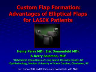 Custom Flap Formation: Advantages of Elliptical Flaps for LASIK Patients