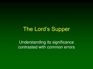 The Lord�s Supper