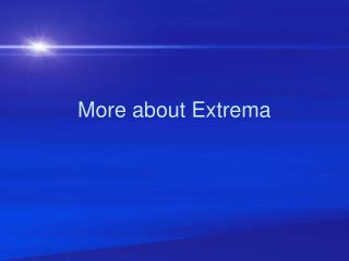 More about Extrema