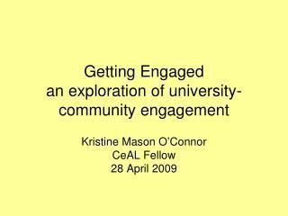 Getting Engaged  an exploration of university-community engagement