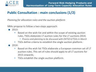 Public Consultation  : main conclusions (1/2)