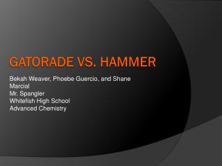 Gatorade Vs. Hammer