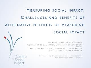 Measuring social impact: Challenges and benefits of alternative methods of measuring social impact