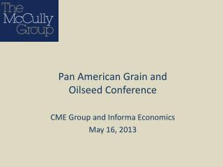 CME Group and Informa Economics May 16, 2013