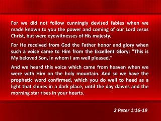 2 Peter 1:16-19