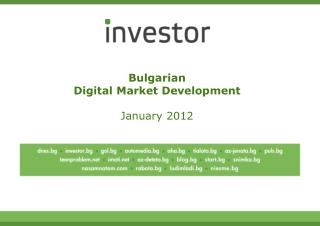 Bulgarian  Digital Market Development January 2012