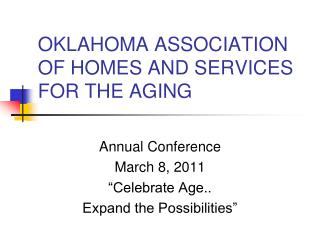 OKLAHOMA ASSOCIATION OF HOMES AND SERVICES FOR THE AGING