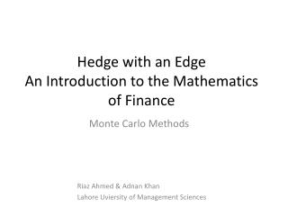 Hedge with an Edge An Introduction to the Mathematics of Finance