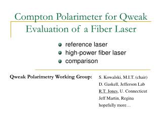 Compton Polarimeter for Qweak Evaluation of a Fiber Laser