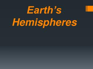 Earth's Hemispheres
