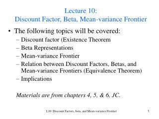 Lecture 10:  Discount Factor, Beta, Mean-variance Frontier