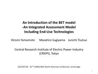 An Introduction of the BET model -An Integrated Assessment Model  Including End-Use Technologies