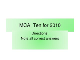 MCA: Ten for 2010