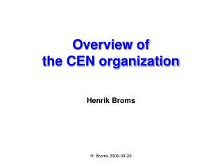 Overview of the CEN organization