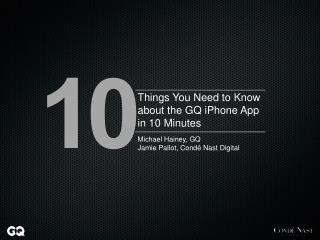 Things You Need to Know about the GQ iPhone App in 10 Minutes