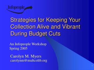 Strategies for Keeping Your Collection Alive and Vibrant During Budget Cuts