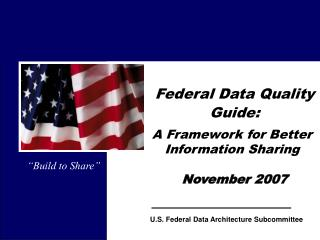 Federal Data Quality Guide:        November 2007