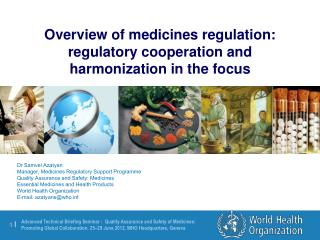 Dr Samvel Azatyan Manager, Medicines Regulatory Support Programme
