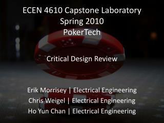 ECEN 4610 Capstone Laboratory Spring 2010 PokerTech