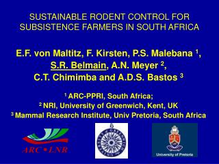 SUSTAINABLE RODENT CONTROL FOR SUBSISTENCE FARMERS IN SOUTH AFRICA