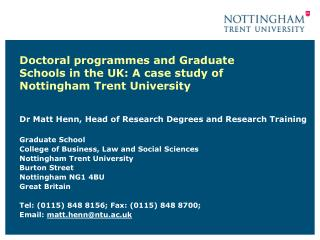 Doctoral programmes and Graduate Schools in the UK: A case study of Nottingham Trent University
