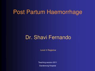 Post Partum Haemorrhage