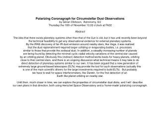 Polarizing Coronagraph for Circumstellar Dust Observations