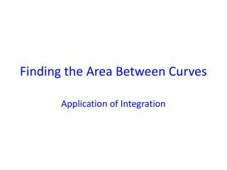 Finding the Area Between Curves