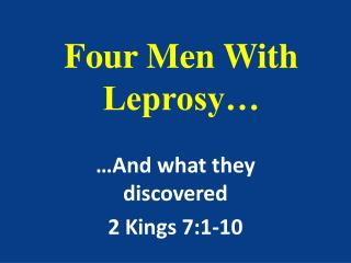 Four Men With Leprosy…