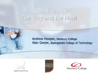 Apprenticeships The Why and the How!