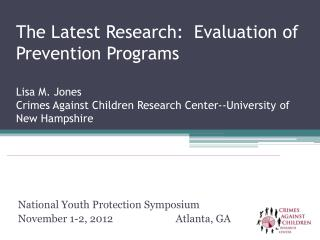 National Youth Protection Symposium November 1-2, 2012		Atlanta, GA