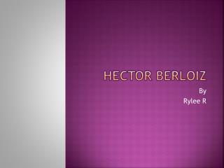 Hector  Berloiz