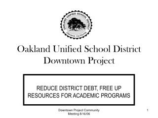 Oakland Unified School District Downtown Project