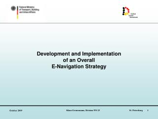 Development and Implementation  of an Overall  E-Navigation Strategy