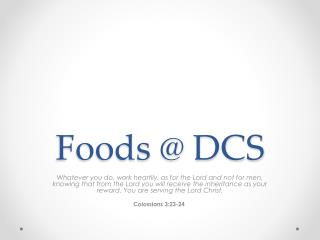 Foods @ DCS