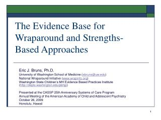 The Evidence Base for Wraparound and Strengths-Based Approaches