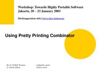Using Pretty Printing Combinator