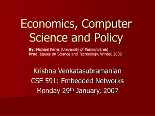 Economics, Computer Science and Policy