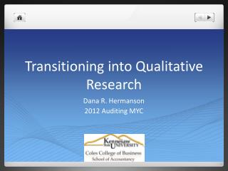 Transitioning into Qualitative Research