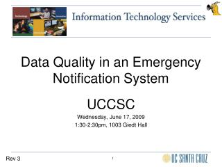 Data Quality in an Emergency Notification System