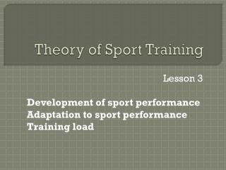 Theory  of Sport  Training