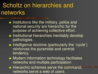 Scholtz on hierarchies and networks