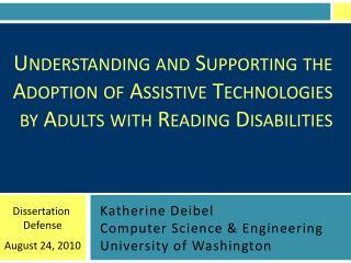 Katherine Deibel Computer Science & Engineering University of Washington