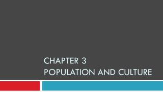 Chapter 3  Population and Culture