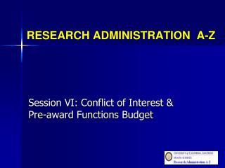 RESEARCH ADMINISTRATION  A-Z
