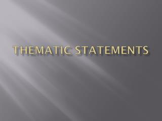 Thematic Statements