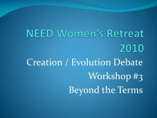 NEED Women's Retreat 2010
