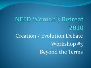 NEED Women's Retreat 2010