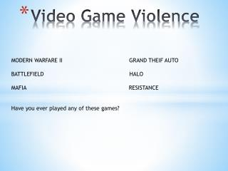 Video Game Violence