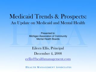 Medicaid Trends  Prospects: An Update on Medicaid and Mental Health